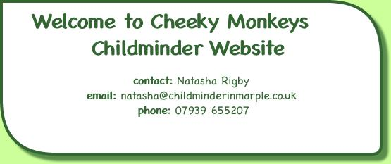 Welcome to Cheeky Monkeys Childminder